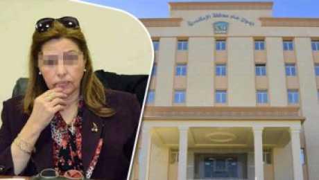 عاجل : ترحيل  سعاد الخولى وقرار جديد ضد نائب محافظ الإسكندرية المرتشيه