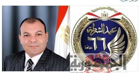 عضو النواب ( لاشين ) يرسل برقية تهنئة لوزير الدخلية ومدير الأمن بمناسبة عيد الشرطة